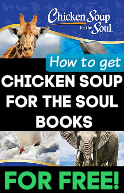 How to get Chicken Soup for the Soul Books for FREE