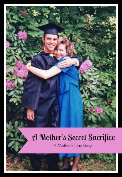 A Mother's Secret Sacrifice