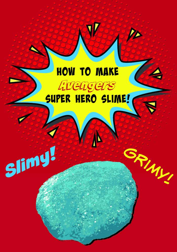 How To Make Avengers Super Hero Slime Thrifty Nifty Mommy