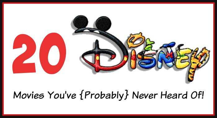 20 Disney Movies You've {Probably} Never Even Heard Of