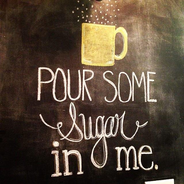 pour some sugar in me