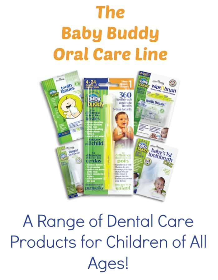 The Baby Buddy Oral Care Line {A Range of Dental Care Products for Children Of All Ages}