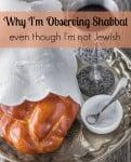 Why I'm Observing Shabbat……Even Though I'm Not Jewish