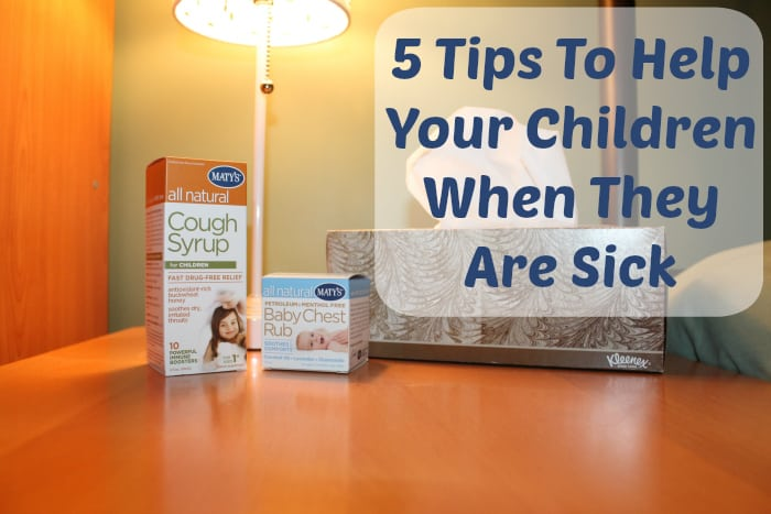 5 Tips To Help Your Children When They Are Sick