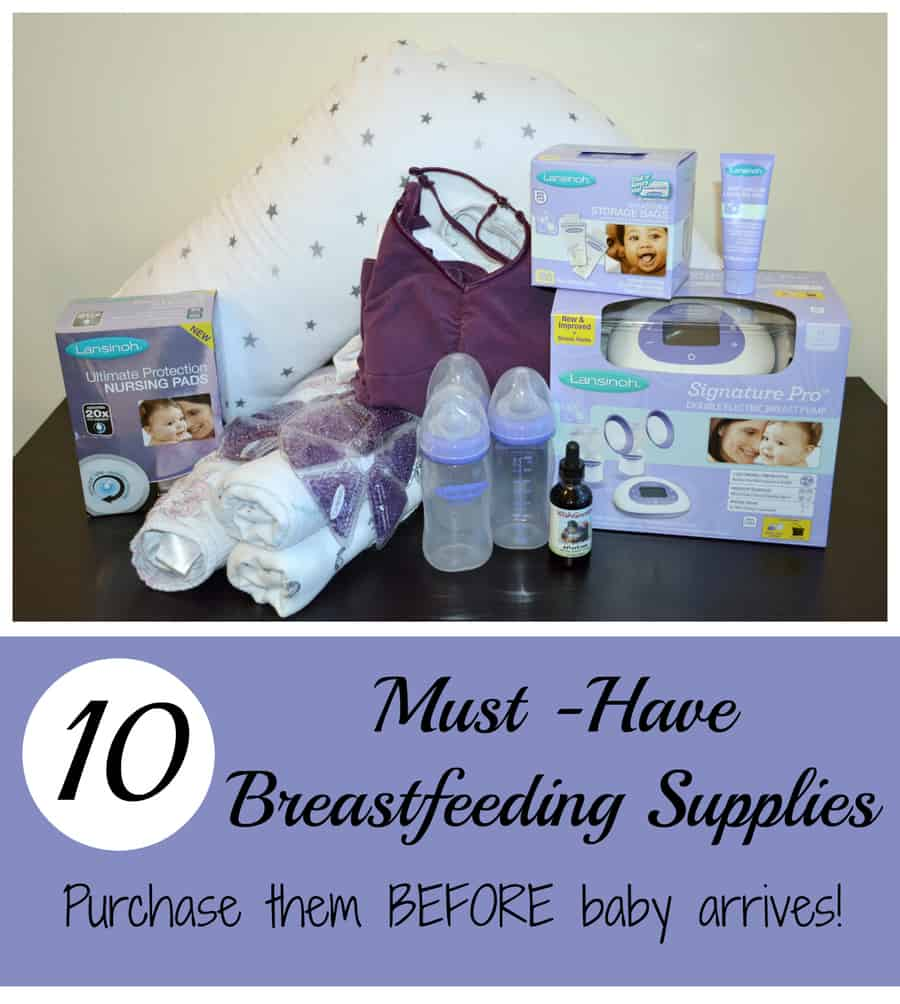 10 Breastfeeding Supplies You Should Have {Before Baby Arrives}