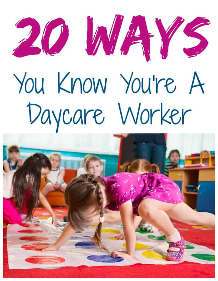 You Know You're A Daycare Worker When…