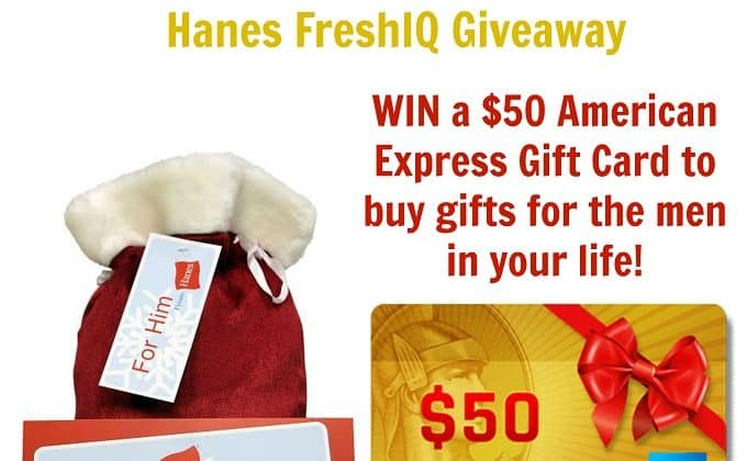 Hanes with FreshIQ – The Perfect Gift For Him! {Plus, a GIVEAWAY!}