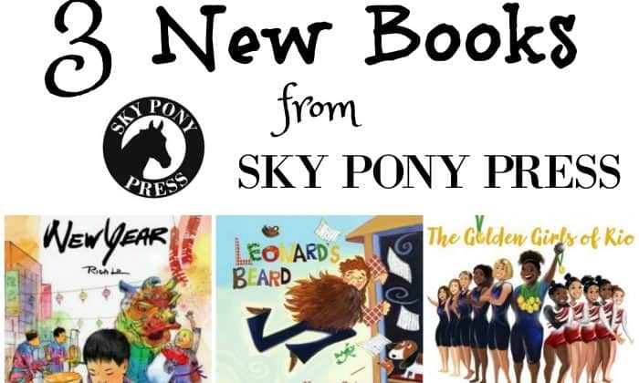 3 New Books from Sky Pony Press!