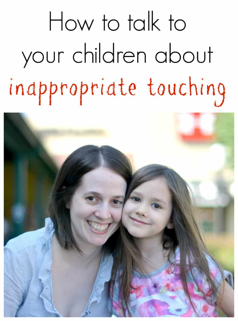 How to talk to your children about inappropriate touching