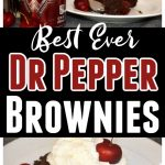 Best Ever Dr Pepper Brownies