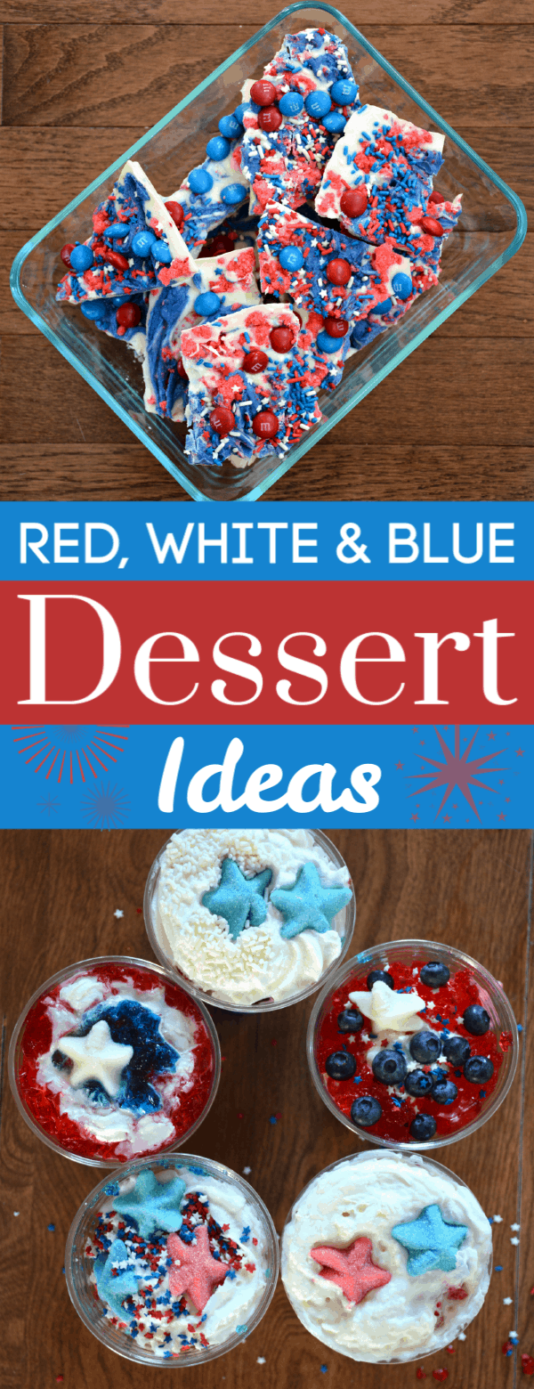 Red, white and blue dessert ideas, perfect for July 4th!