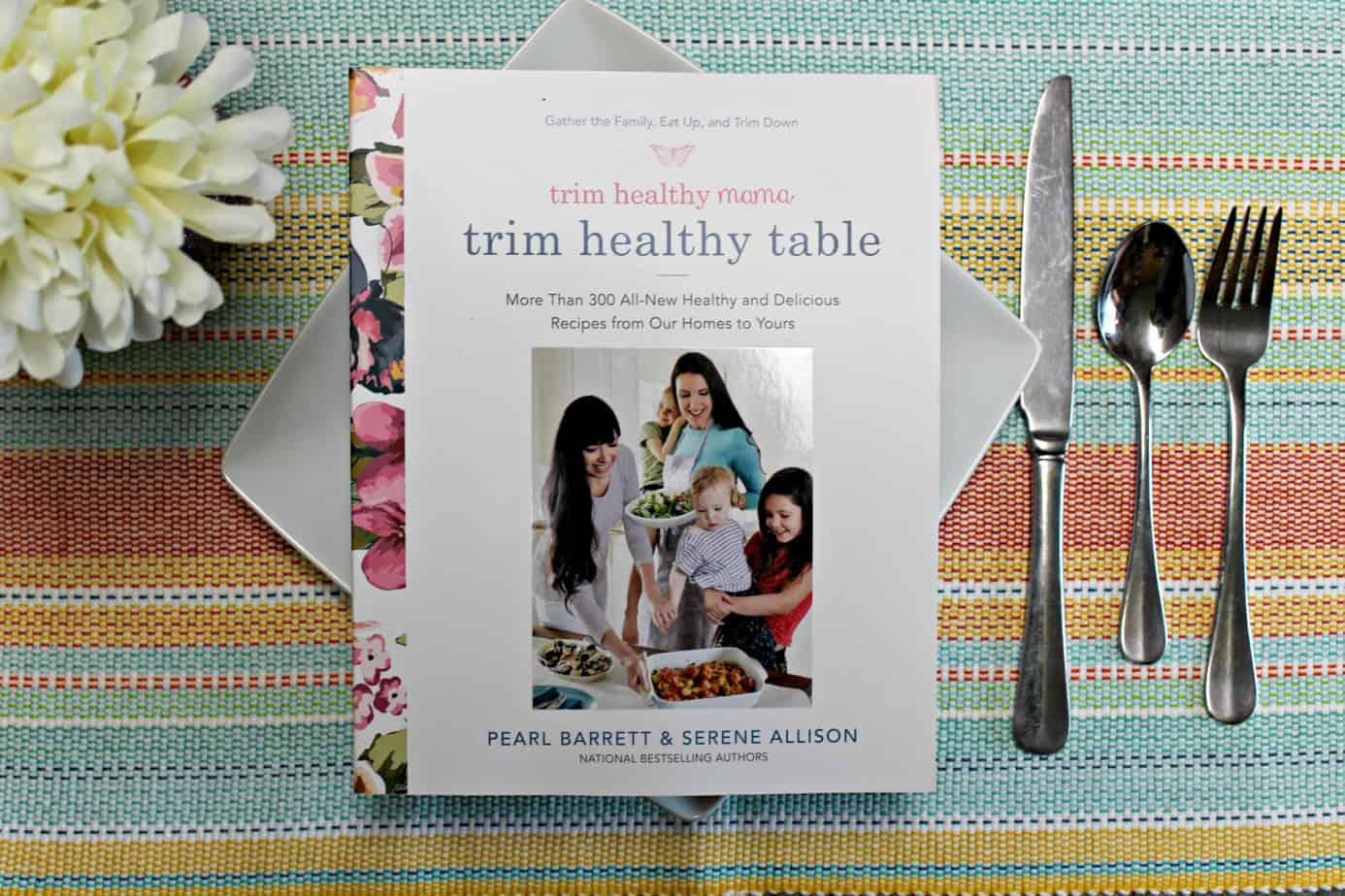 Trim Healthy Mama's Trim Healthy Table Cookbook #TrimHealthyTable