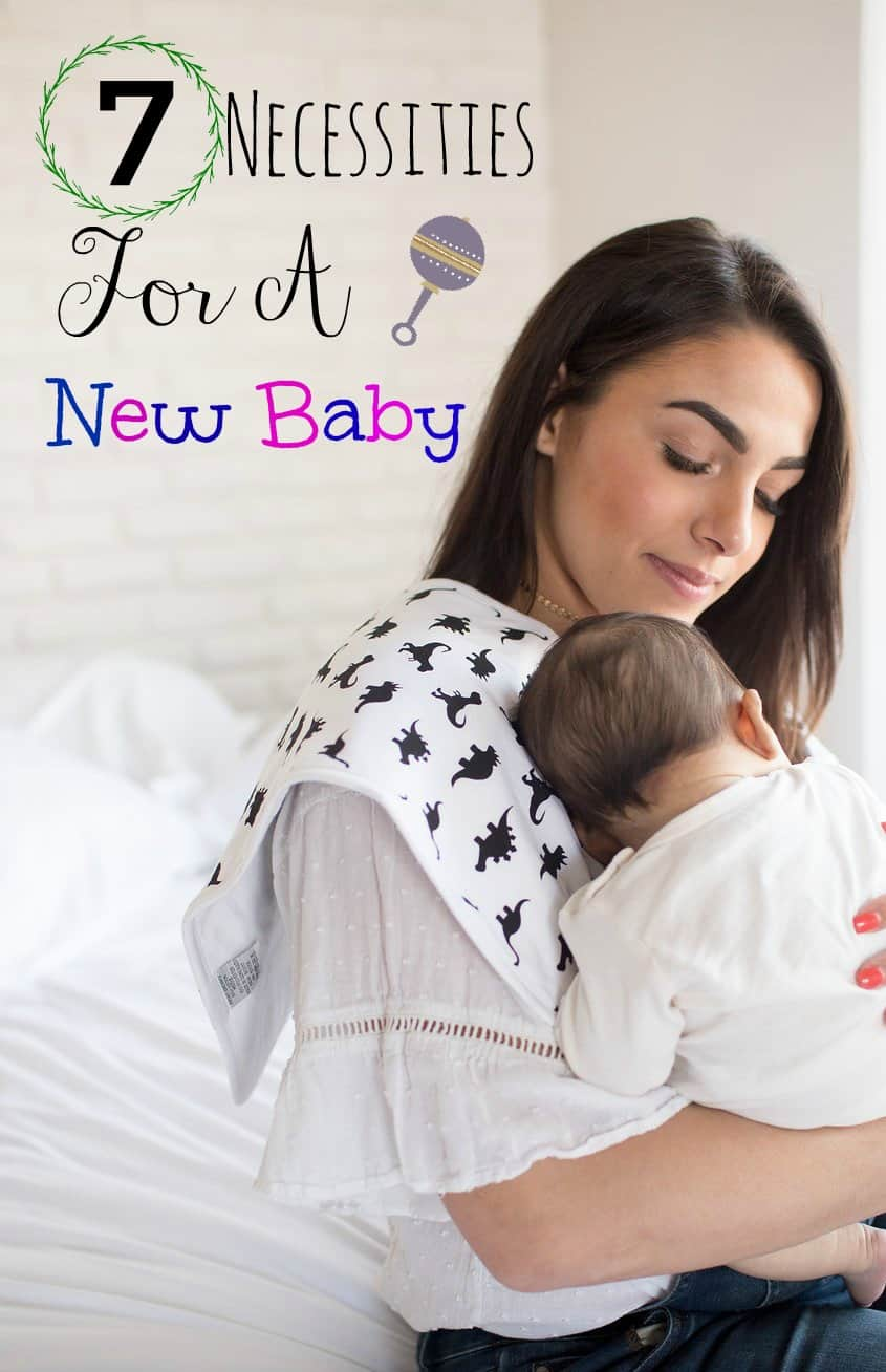 7 Necessities For A New Baby