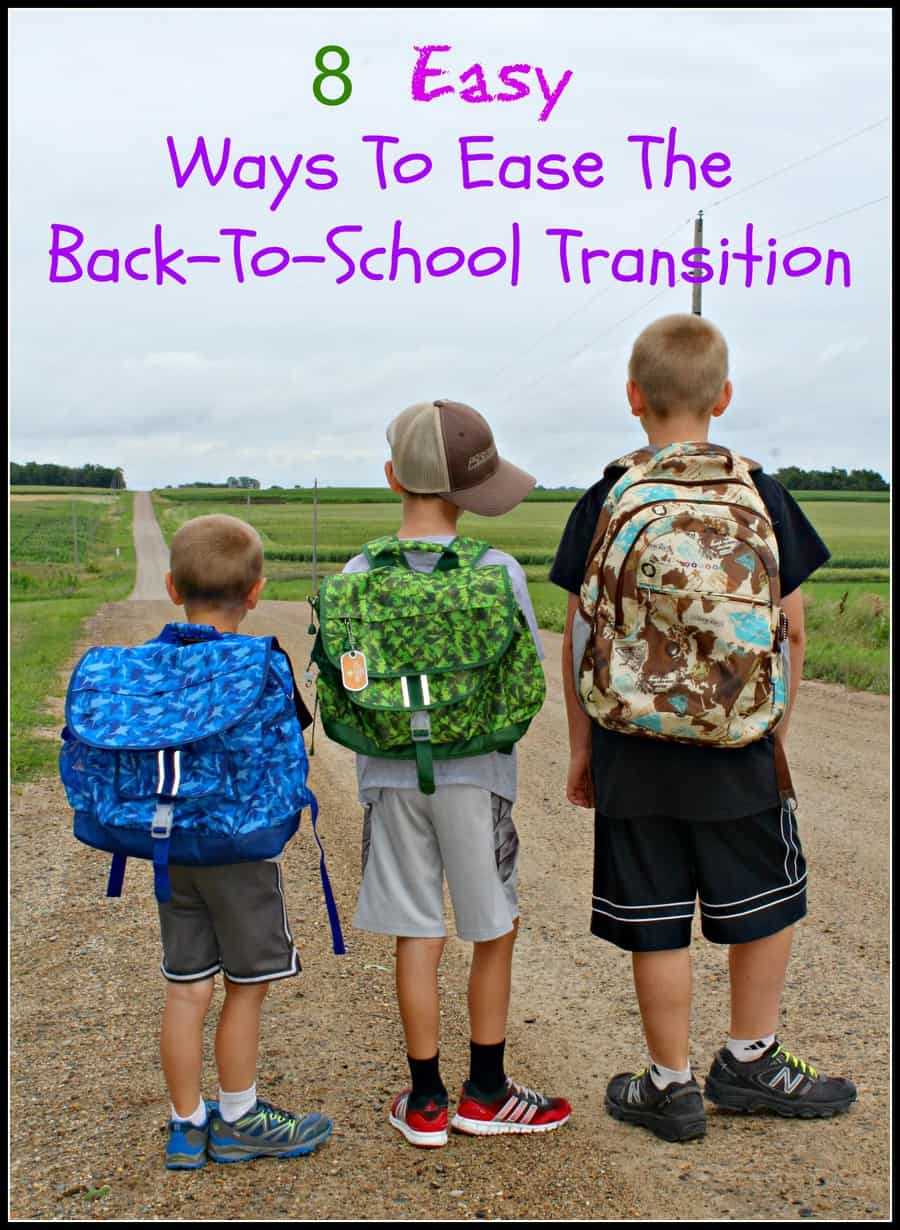8 Ways To Ease the Back To School Transition
