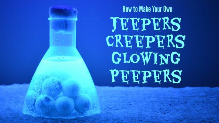DIY Jeepers Creepers Glowing Peepers!