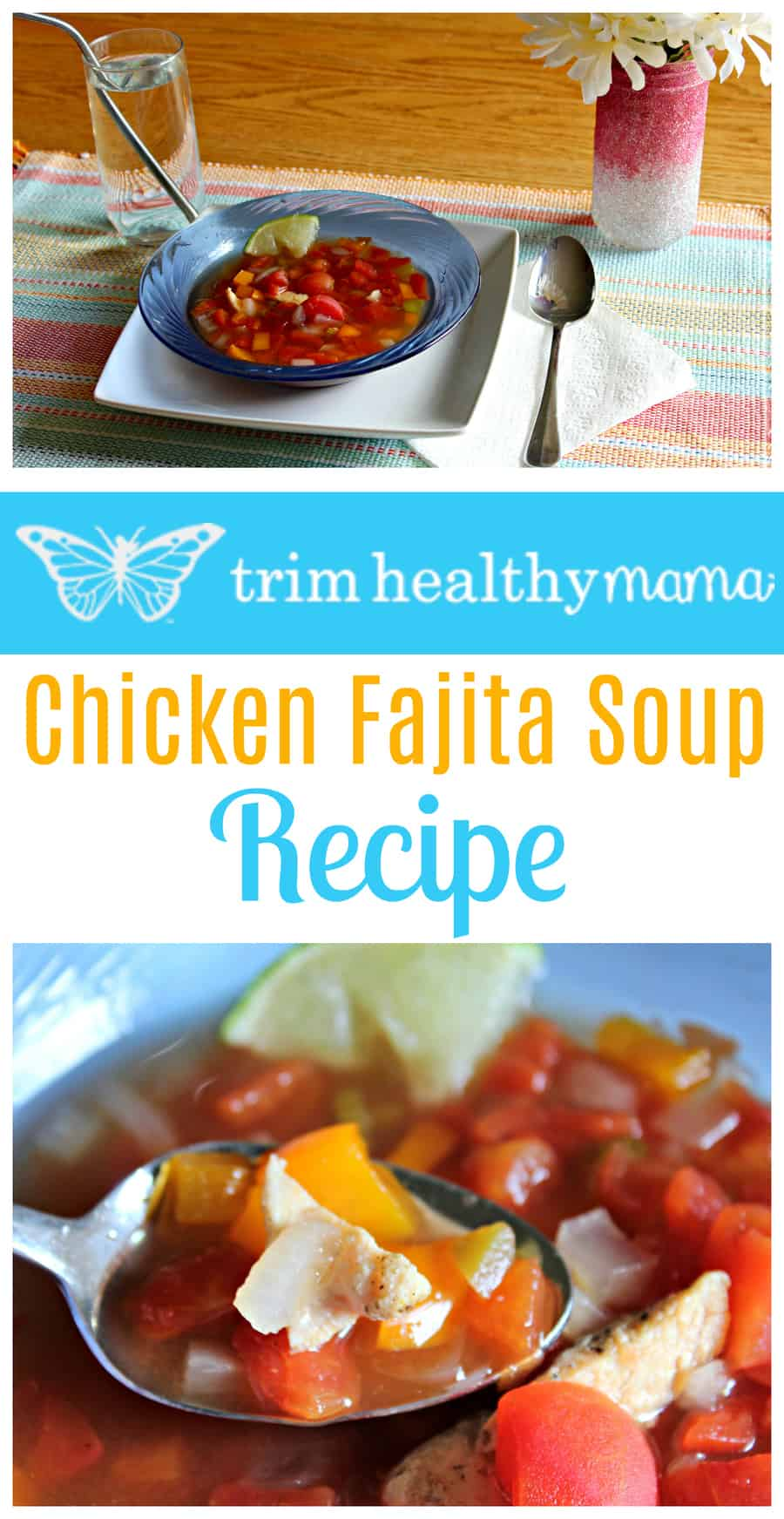 """Yummy Trim Healthy Mama Chicken Fajita Soup recipe from the brand new #TrimHealthyTable Cookbook. Make it a FP, S, or E meal and there's no special ingredients needed!"""