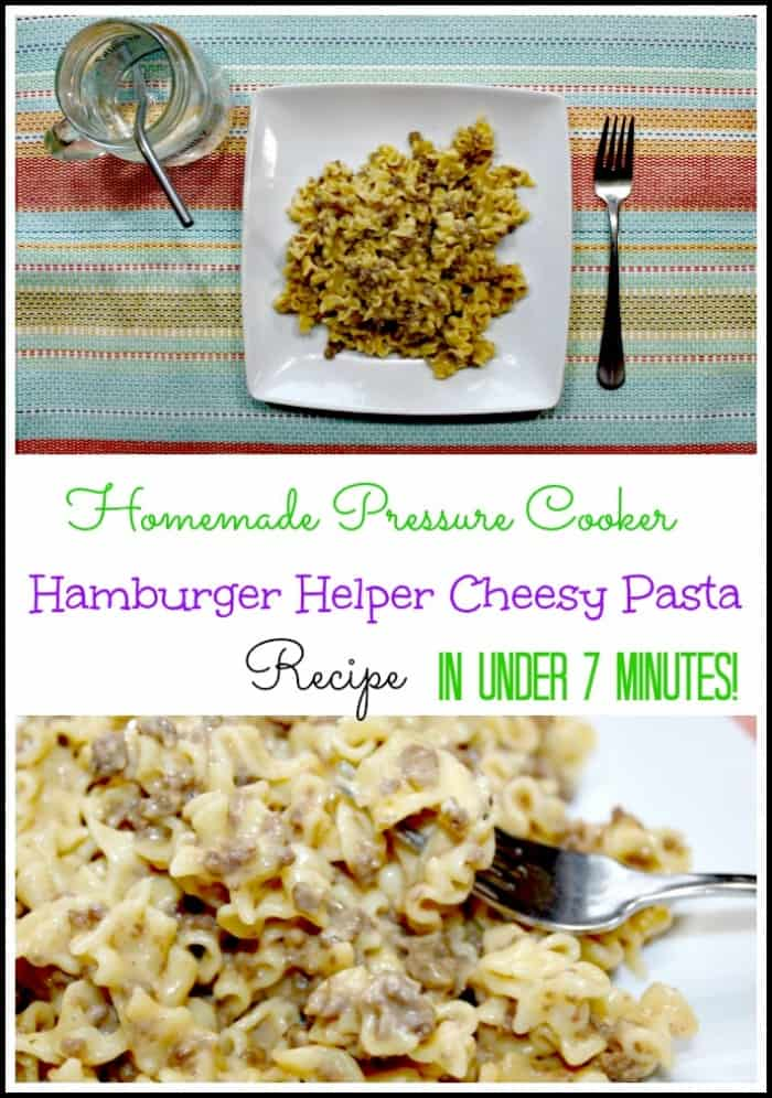Homemade Hamburger Helper Style Pasta Pressure Cooker Recipe