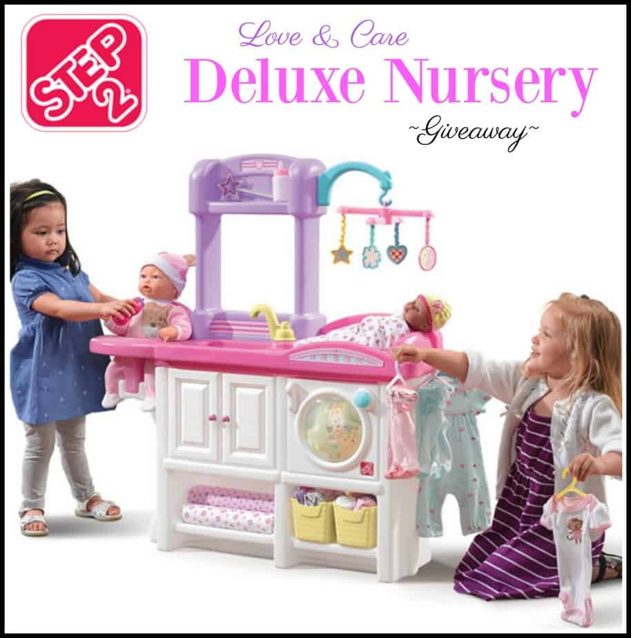 Step2 Love And Care Deluxe Nursery Center Giveaway