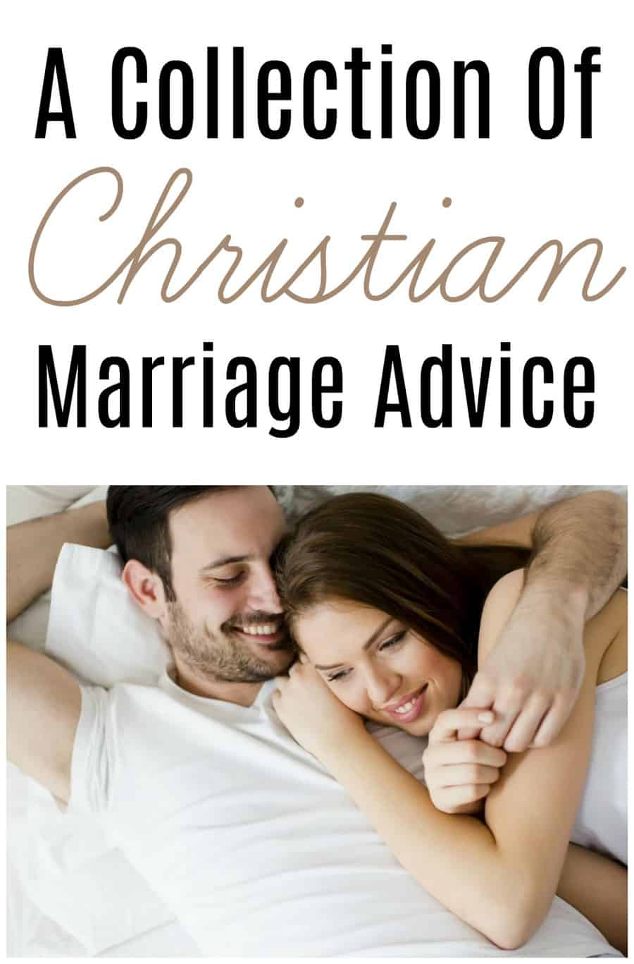 A Collection Of Christian Marriage Advice