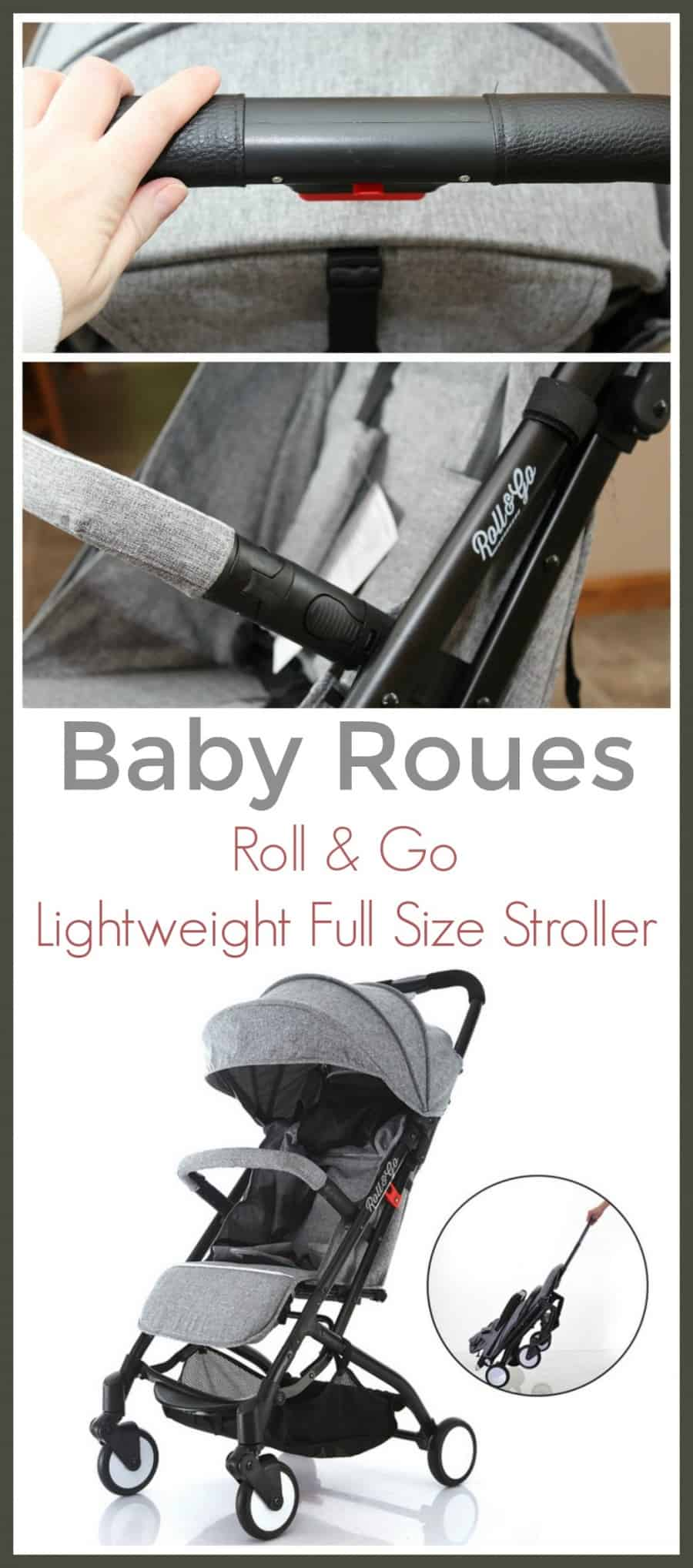 Baby Roues Roll & Go Lightweight Full Size Stroller Review