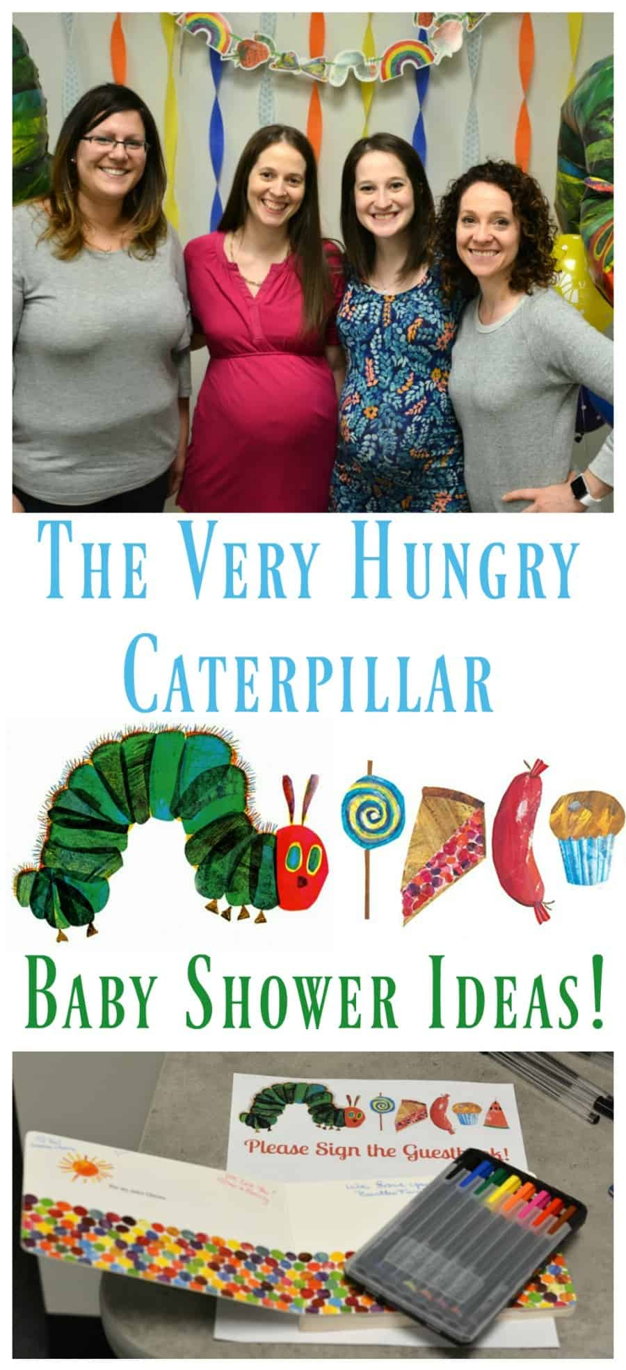 The Very Hungry Caterpillar Baby Shower Ideas