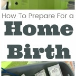 How to prepare for a home birth