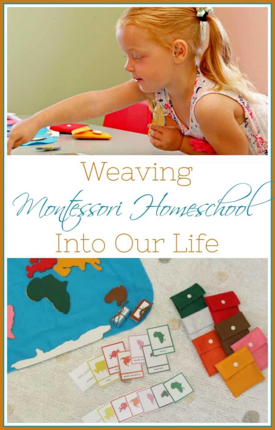 Weaving Montessori Homeschool Into Our Life