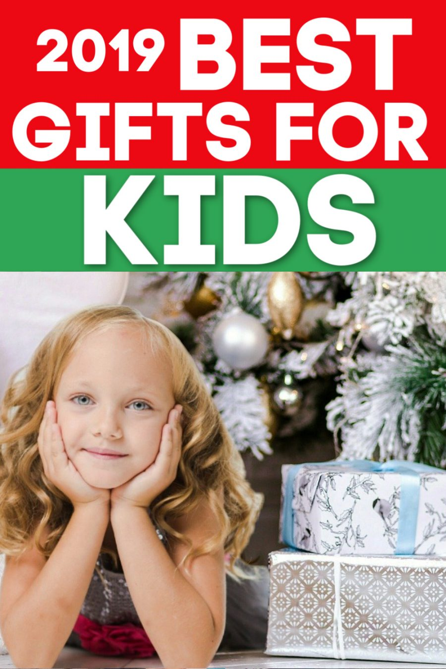 2019 Best Gifts for Kids