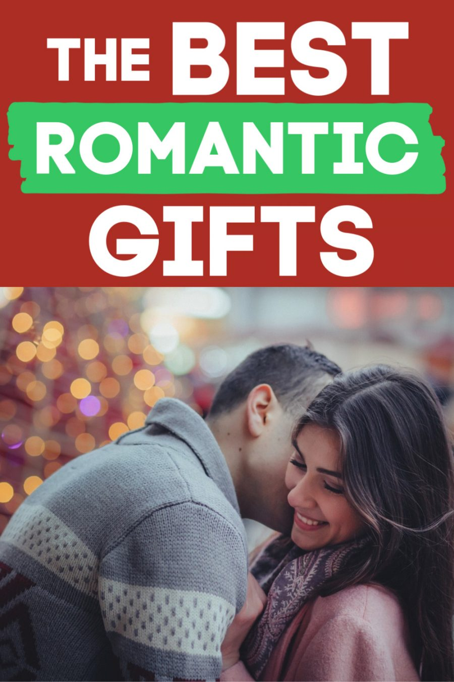 The BEST Romantic Gifts