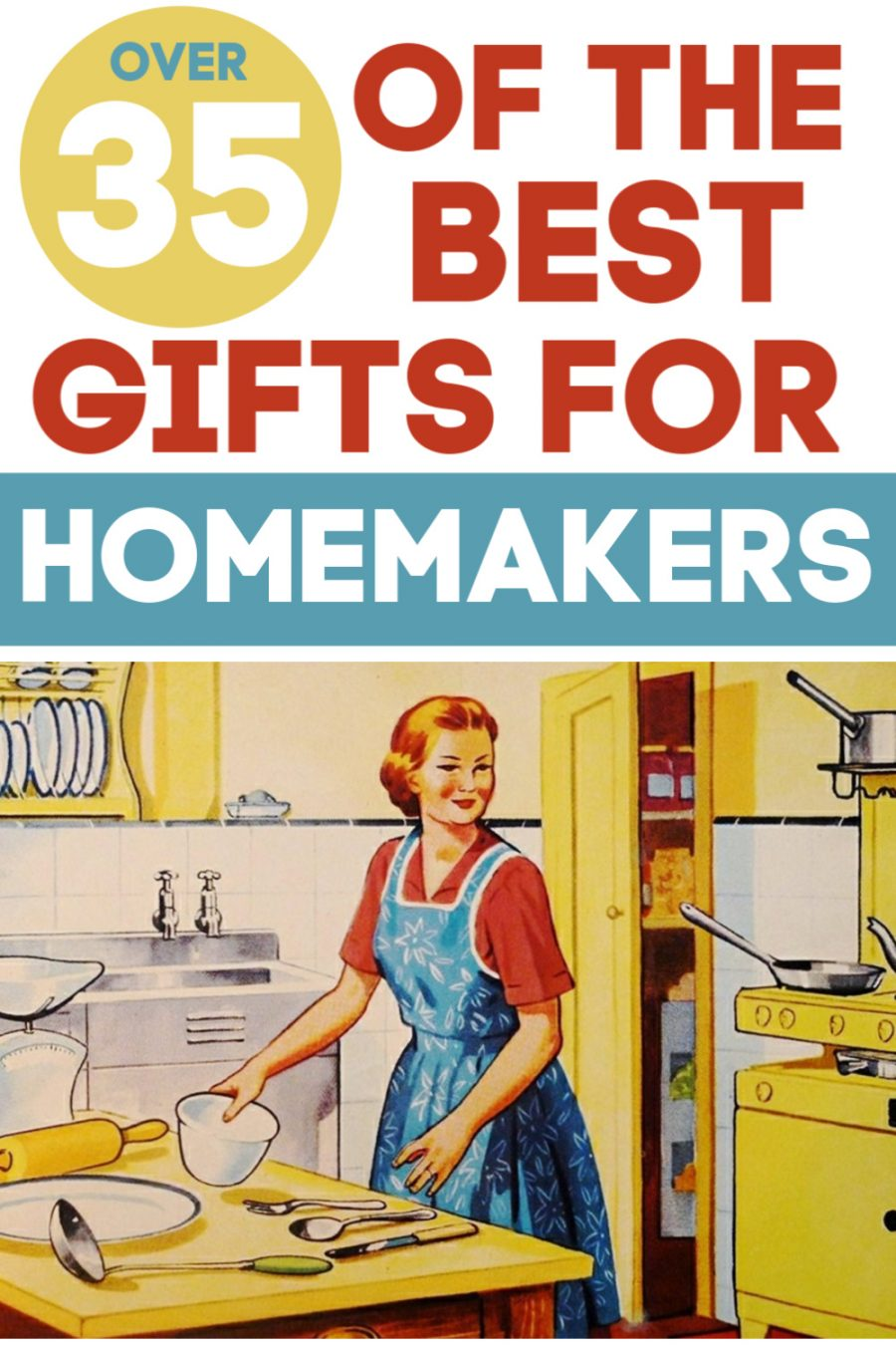 Over 35 of the Best Gifts for Homemakers