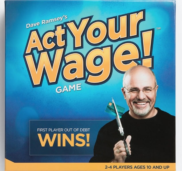 Dave Ramsey Act Your Wage Game