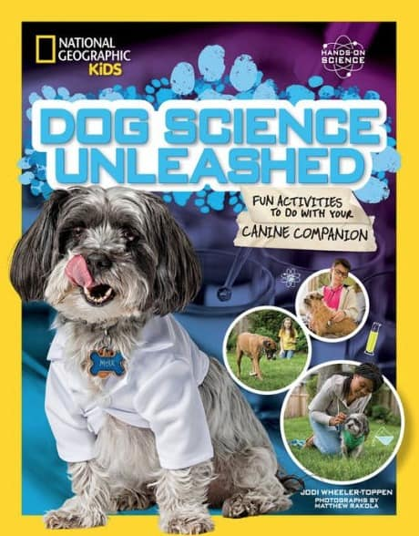 National Geographic Kids Books Dog Science Unleashed