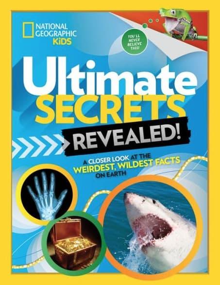 National Geographic Kids Books Ultimate Secrets Revealed