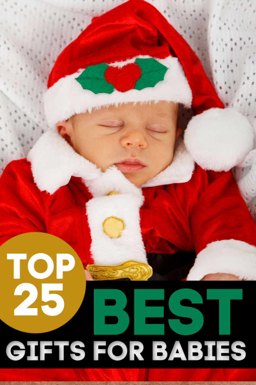 The Top 25 Best Gifts for Babies