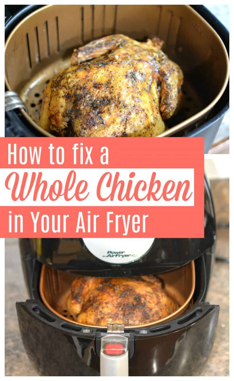 How to fix a whole chicken in your air fryer