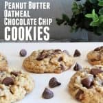Peanut Butter Oatmeal Chocolate Chip Cookies Recipe
