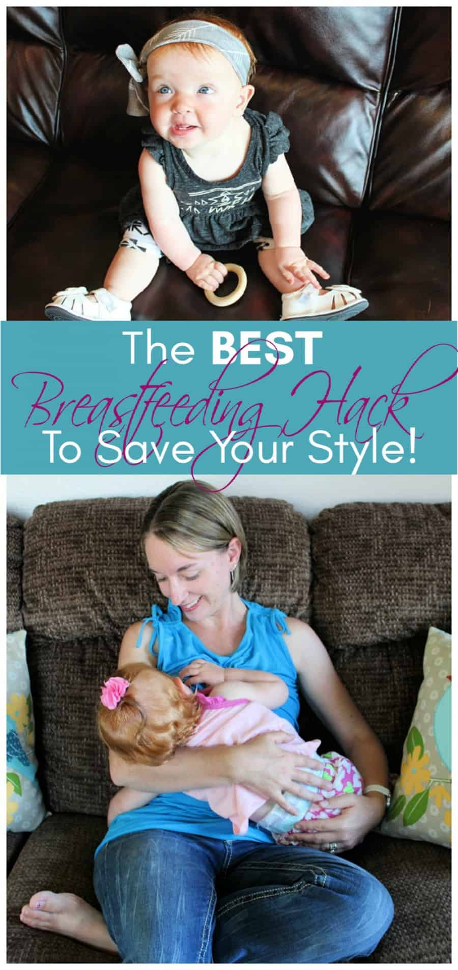 Breastfeeding Collage - The BEST Breastfeeding Hack That Will Save Your Style