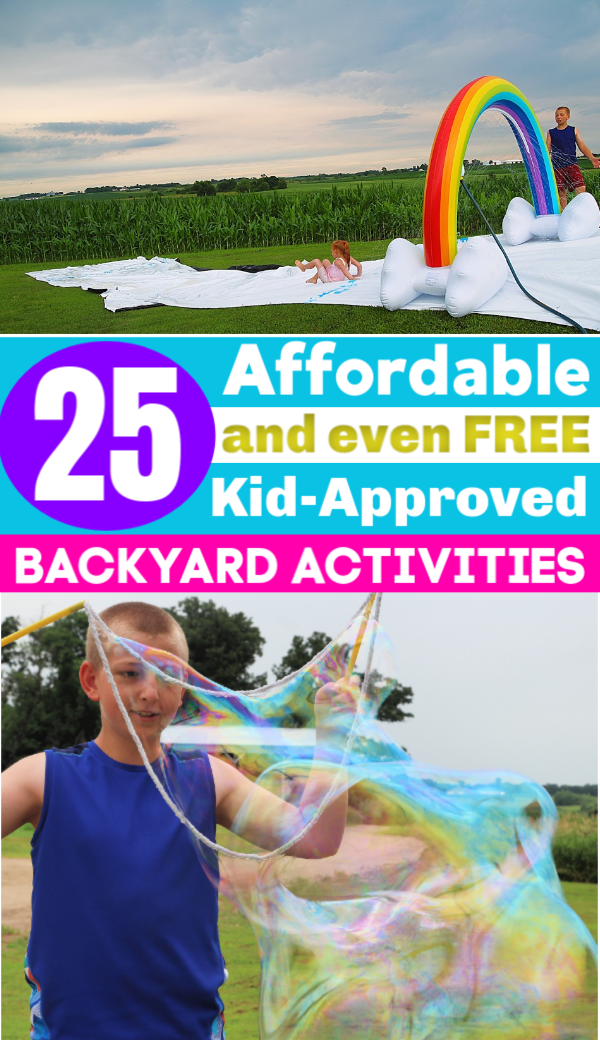 25 Affordable Or Free Kids Activities For Your Backyard
