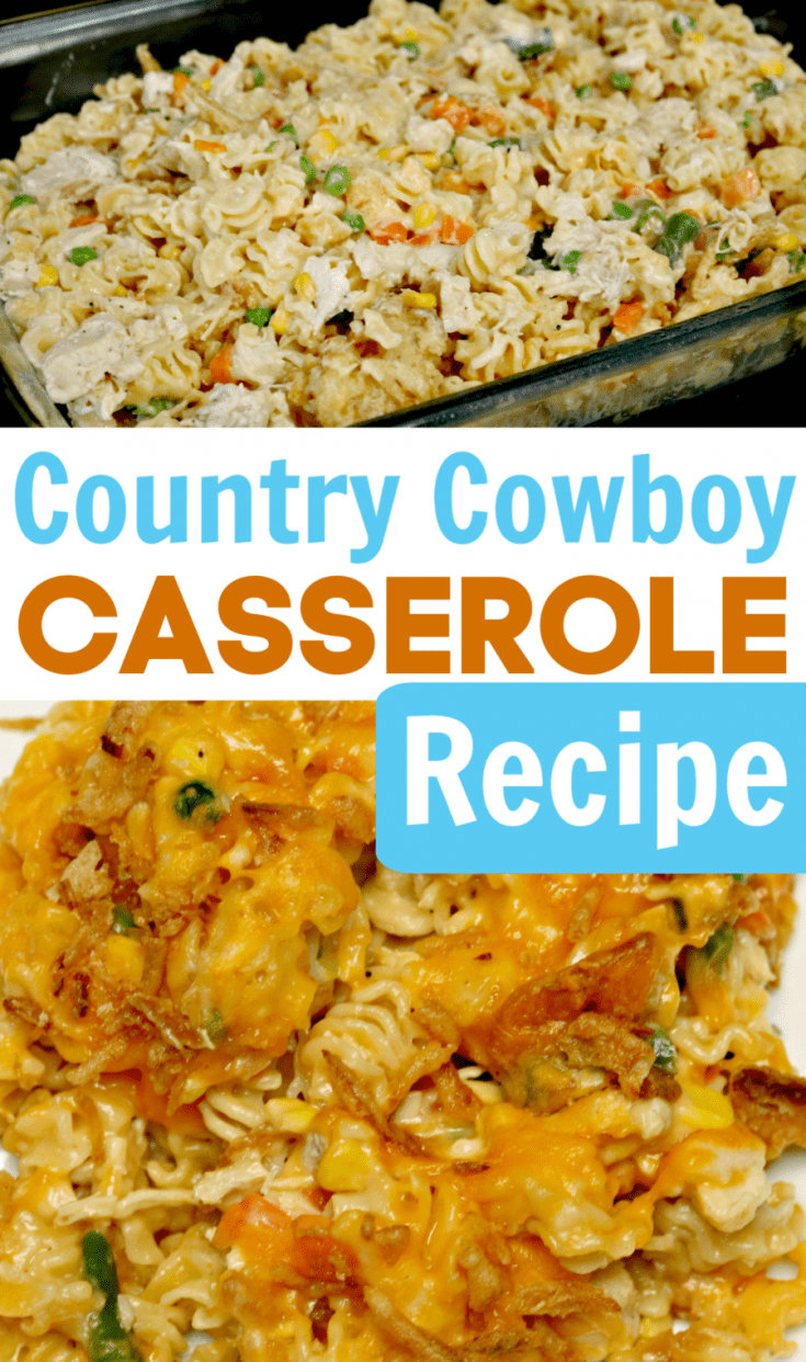 Country Cowboy Casserole Recipe - This recipe combines chicken, pasta, cheese, veggies and other yummy ingredients for a delicious weeknight meal!