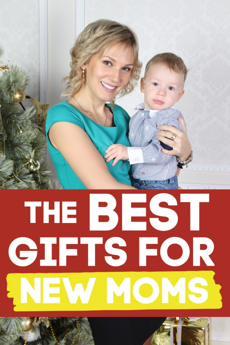 The BEST Gifts for New Moms