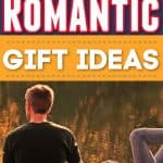 Best Romantic Gift Ideas (2020 Romantic Gifts Holiday Gift Guide)