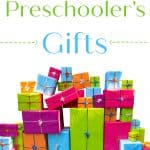 Best Preschooler's Gifts Thrifty Nifty Mommy Holiday Gift Guide and a pile of presents