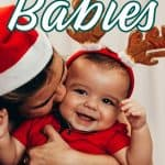 The Best Gifts for Baby - Woman kissing Christmas baby