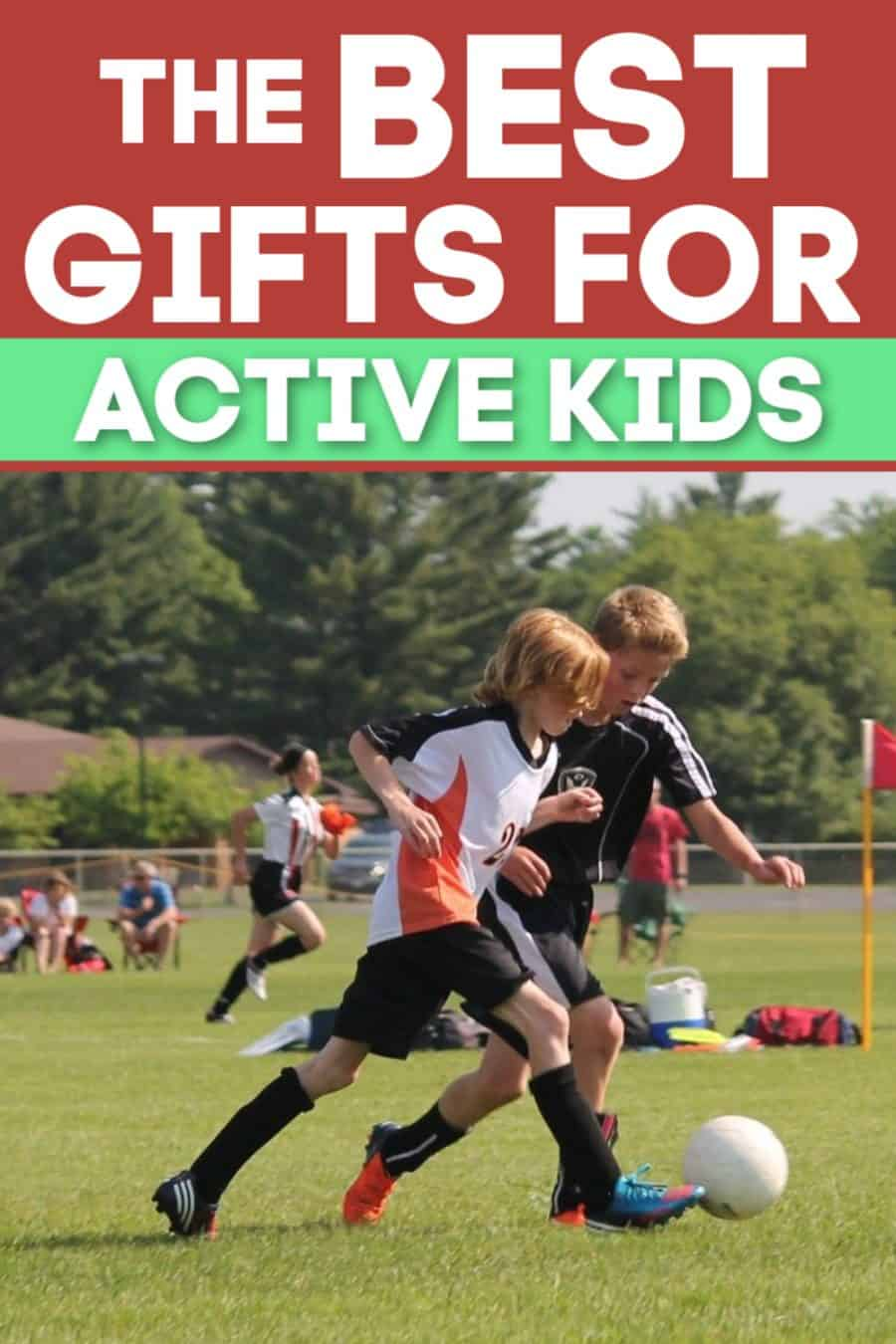 The Best Gifts for Active Kids