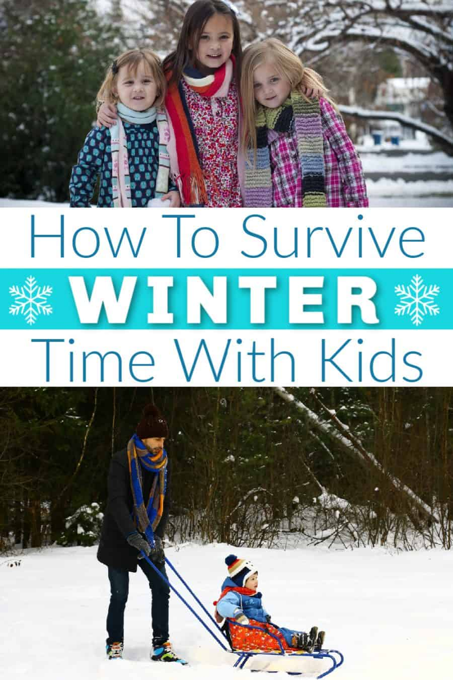 How To Survive Winter Break And Weekends With Your Kids