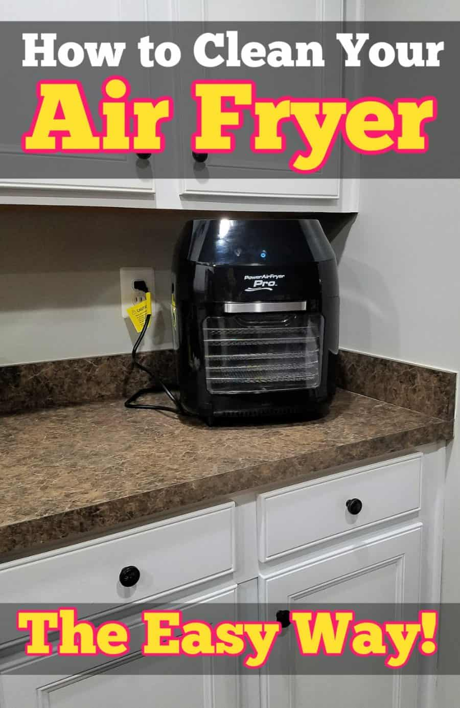 How to Clean Your Air Fryer the Easy Way