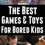 The Best Games and Toys for Bored Kids