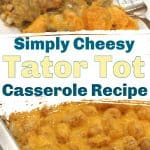 Cheesy Tator Tot Casserole Recipe