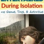 Tips On Keeping Kids Entertained During Isolation