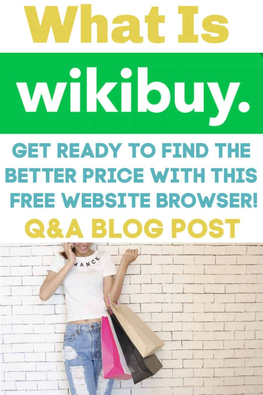 {What Is Wikibuy} Get Ready To Find The Better Price With Wikibuy